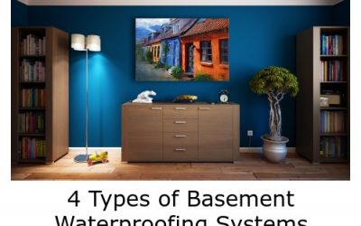 4 Types of Basement Waterproofing Systems